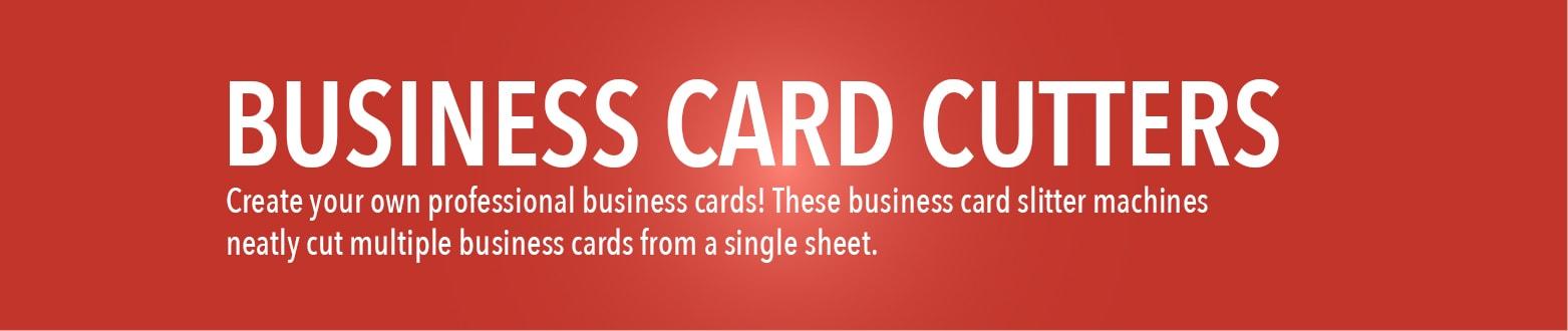 Business Card Cutters | Business Card Slitter Machine